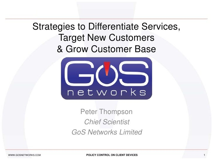 Strategies to Differentiate Services,                    Target New Customers                    & Grow Customer Base     ...