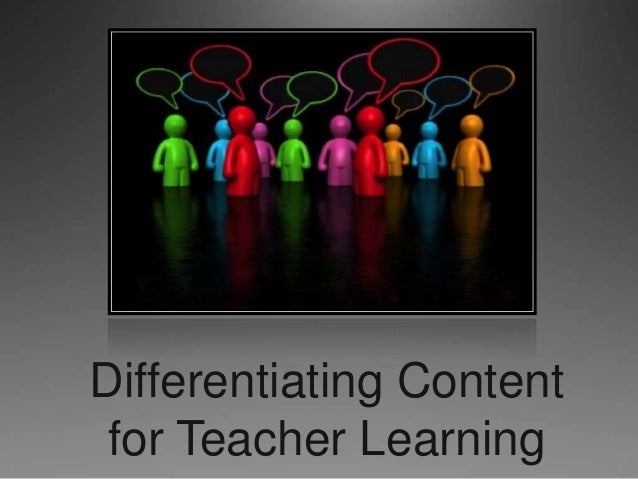 Differentiating Content for Teacher Learning