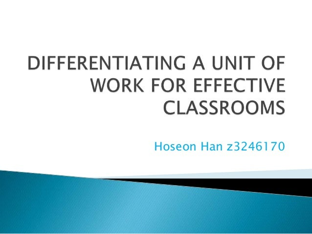 Differentiating a unit of work for effective classrooms