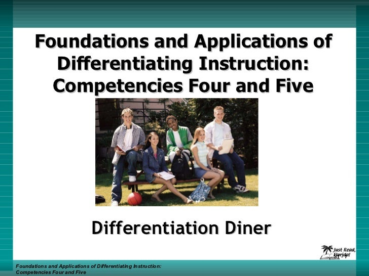 Foundations and Applications of Differentiating Instruction: Competencies Four and Five Differentiation Diner Foundations ...