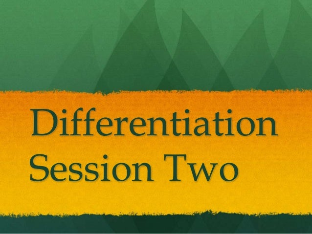 Differentiation Session 2 Outcomes