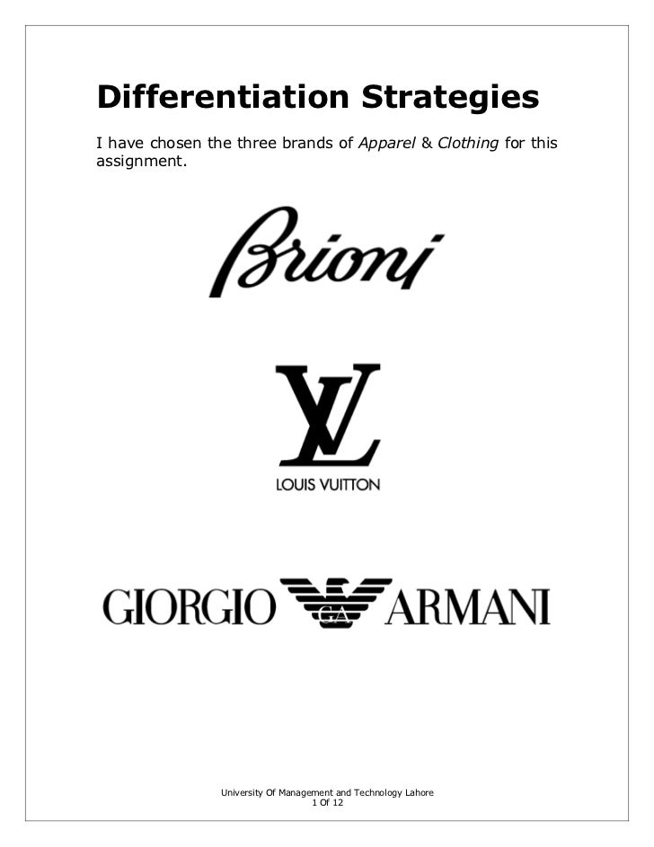 differentiation strategies of brioni louis vuitton and giorgio armani Global strategy local strategy company analysis competitor analysis cbbe the brand positioning of louis vuitton in singapore as compared to hermès, gucci and other fashion brands (based.