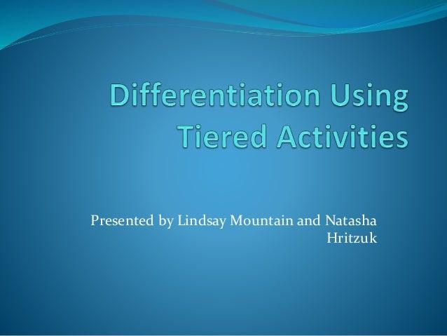 Presented by Lindsay Mountain and Natasha Hritzuk