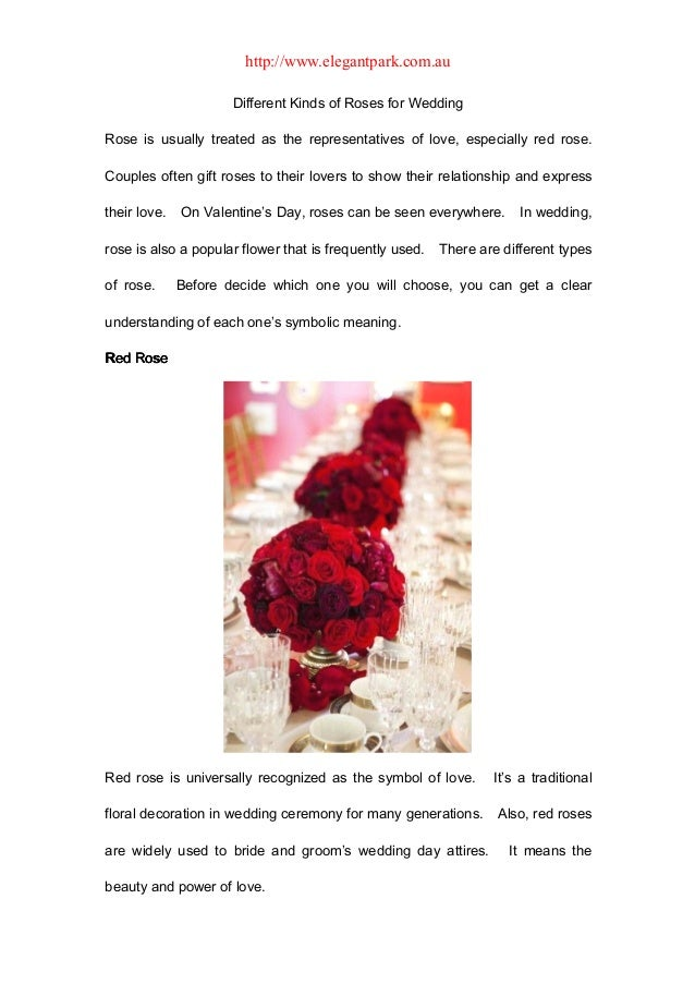 http://www.elegantpark.com.au                      Different Kinds of Roses for WeddingRose is usually treated as the repr...