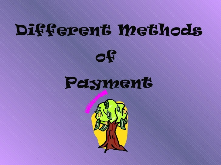 Different methods of payments