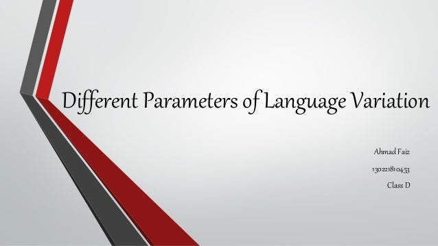 Different Parameters of Language Variation