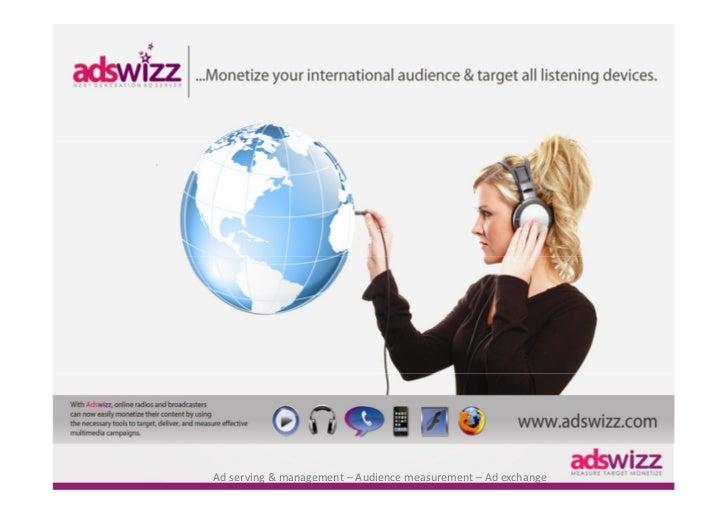 Ad serving & management – Audience measurement – Ad exchange
