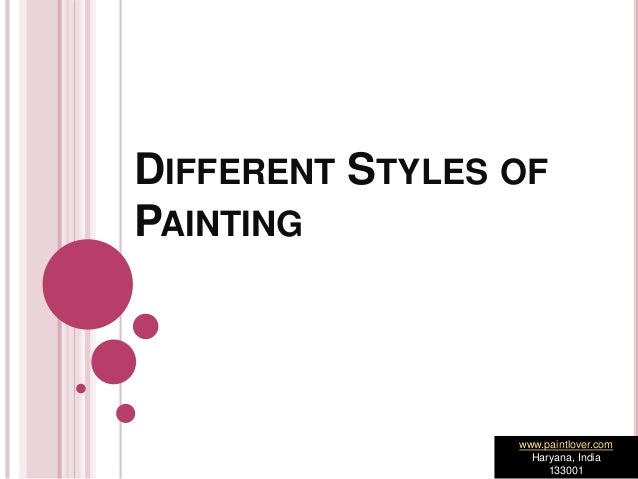 different style of painting As the expression of human creativity, art can take almost countless forms, including painting, sculpture, music, literature, dance, photography, animation, calligraphy, drawing, tapestry.