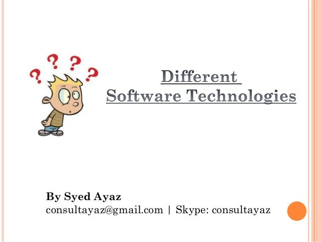 Different Software Technologies