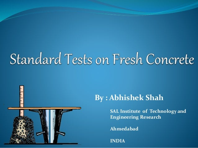 Standard test on fresh concrete