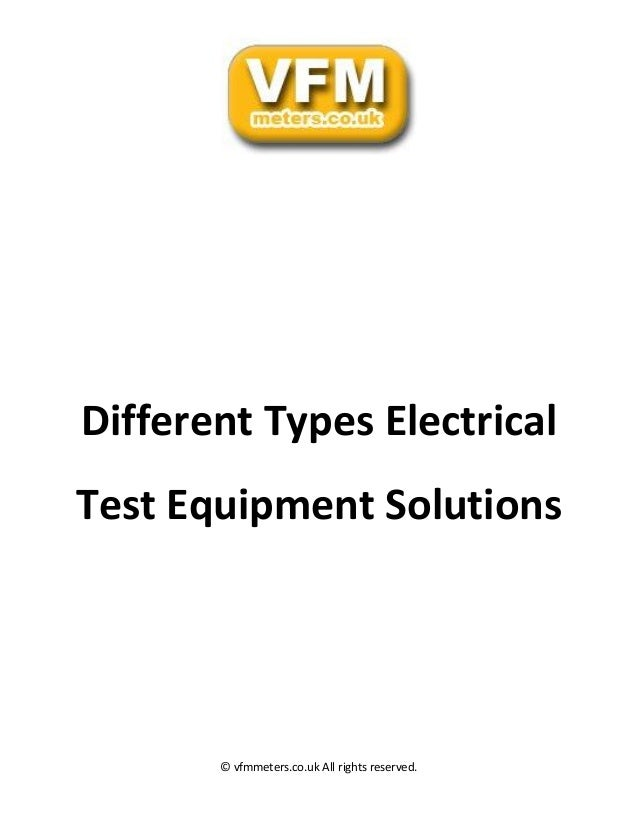 Types Of Electrical Testers : Different types electrical test equipment solutions