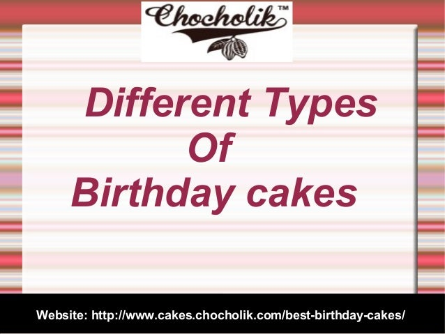 What Are The Different Types Of Cakes