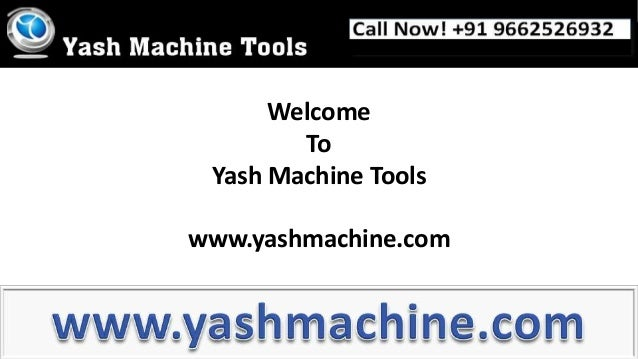 Welcome To Yash Machine Tools  www.yashmachine.com