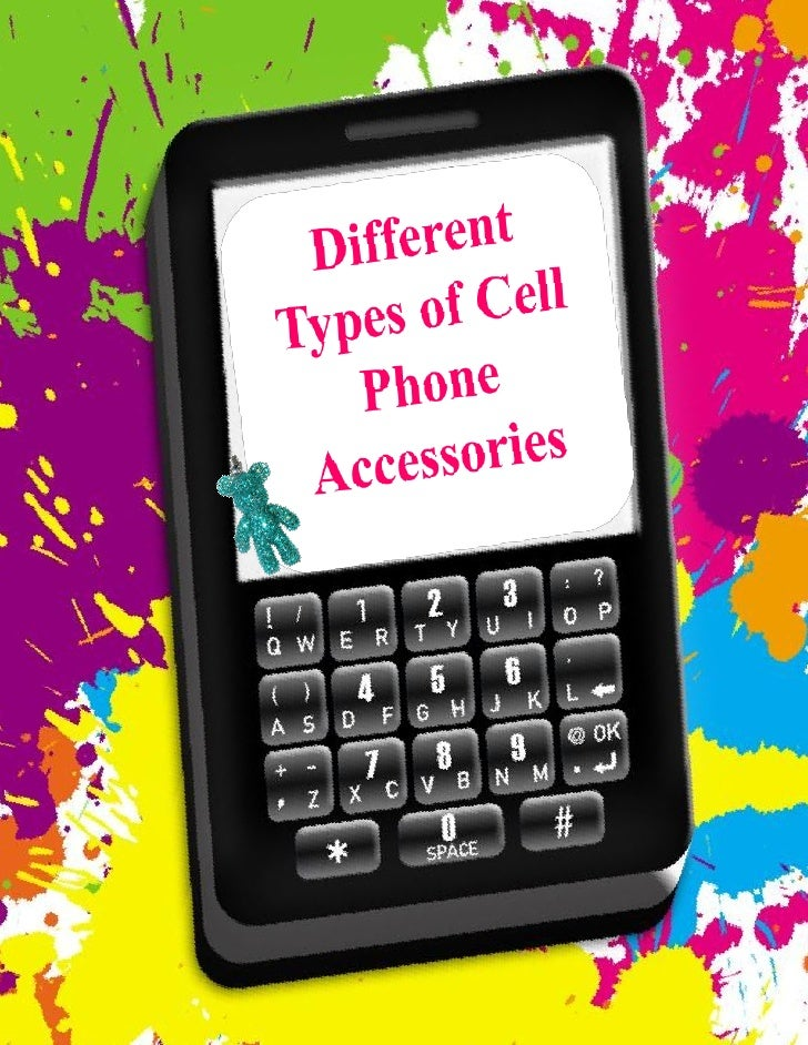 Different types of cell phone accessories - What to do with used cell phones five practical solutions ...
