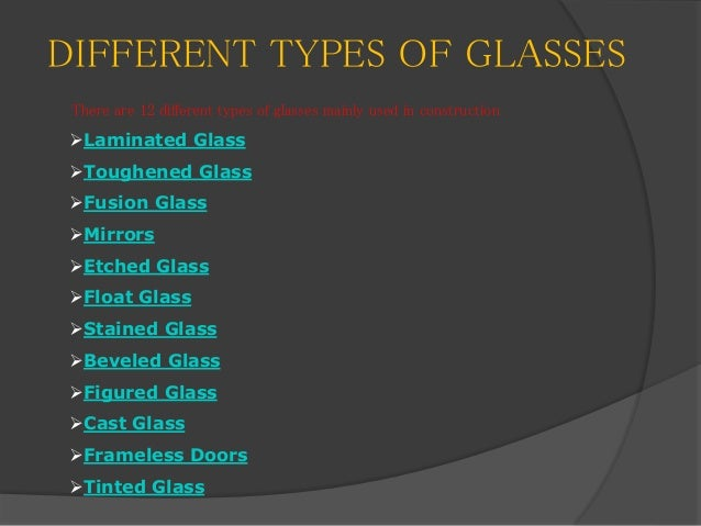 Different types of glasses for Types of window panes
