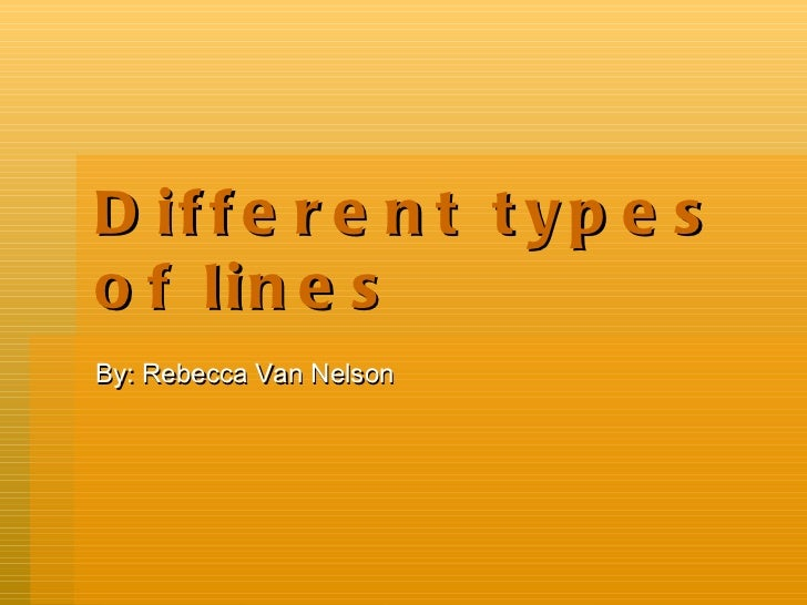Different Types Of Lines : Different types of lines