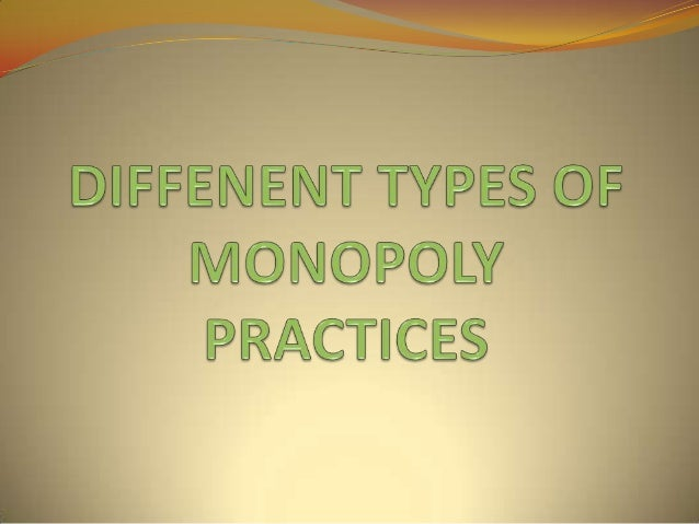 MONOPOLY The Word Monopoly is a Latin Term. 'Mono' means Single and 'Poly' means Seller. Monopoly is a form of Market Or...