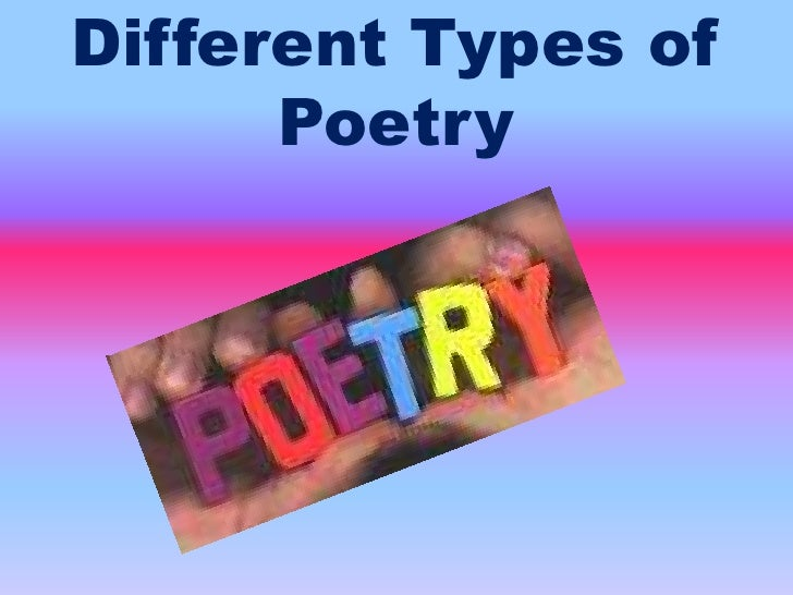 Different Types of Poetry<br />