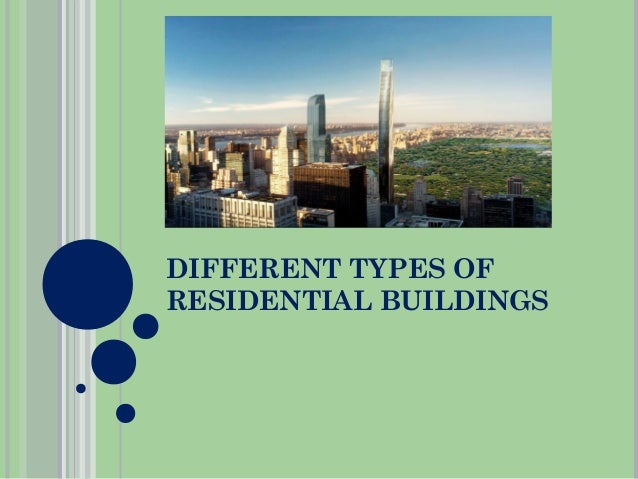 Different Types Of Buildings : Different types of residential buildings