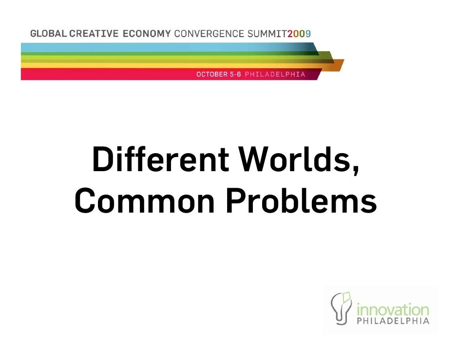 Different Worlds Common Problems