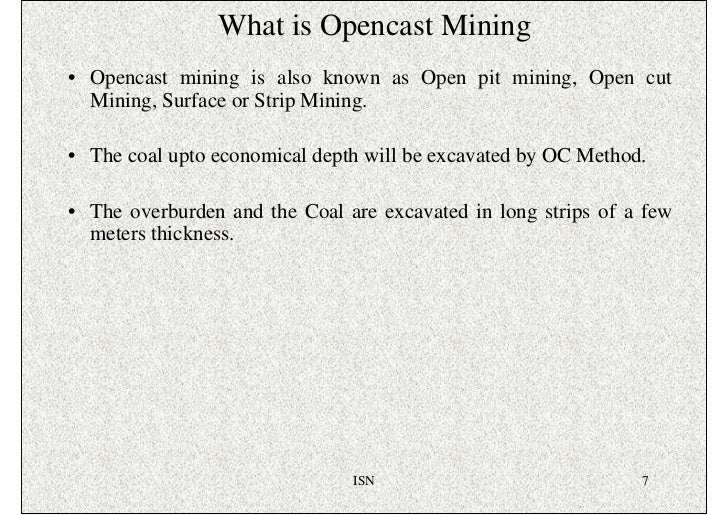 Open Pit Mining Terminology Known as Open Pit Mining