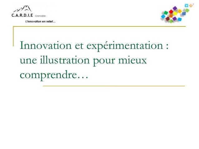 Innovation et expérimentation : une illustration pour mieux comprendre…