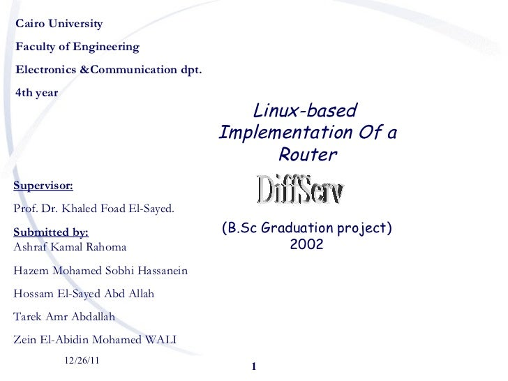 12/26/11 Cairo University Faculty of Engineering Electronics &Communication dpt. 4th year  <ul><ul><ul><li>Supervisor: </l...