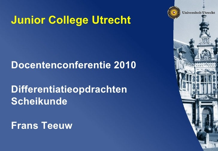 Differentiatie Scheikunde op JCU conferentie '10