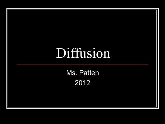 Diffusion Ms. Patten   2012