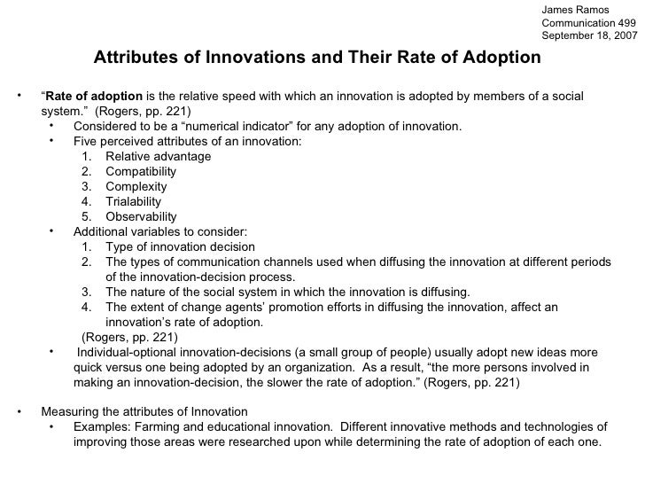 "<ul><li>Attributes of Innovations and Their Rate of Adoption </li></ul><ul><li>"" Rate of adoption  is the relative speed w..."