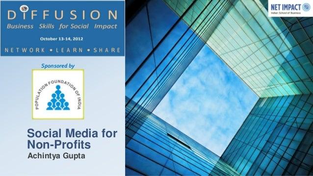 Sponsored bySocial Media forNon-ProfitsAchintya Gupta