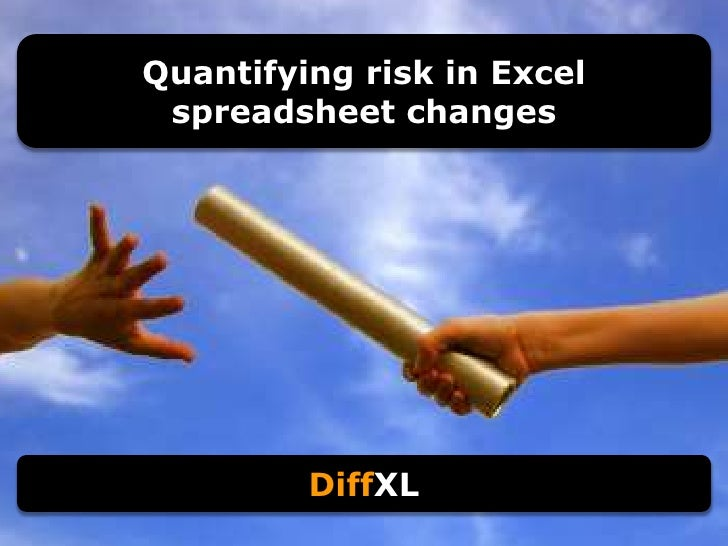 Quantifying risk in Excel spreadsheet changes<br />DiffXL<br />