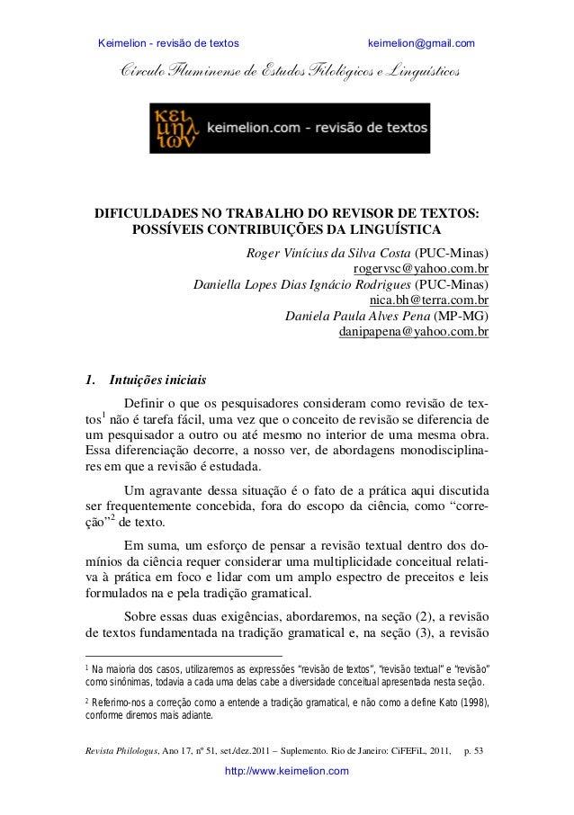Keimelion - revisão de textos  keimelion@gmail.com  Círculo Fluminense de Estudos Filológicos e Linguísticos  DIFICULDADES...