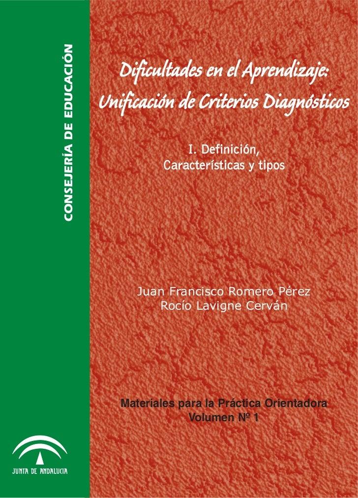 Dificultades en el aprendizaje: Unificación de Criterios Diagnósticos – I. Definición, Características y Tipos            ...