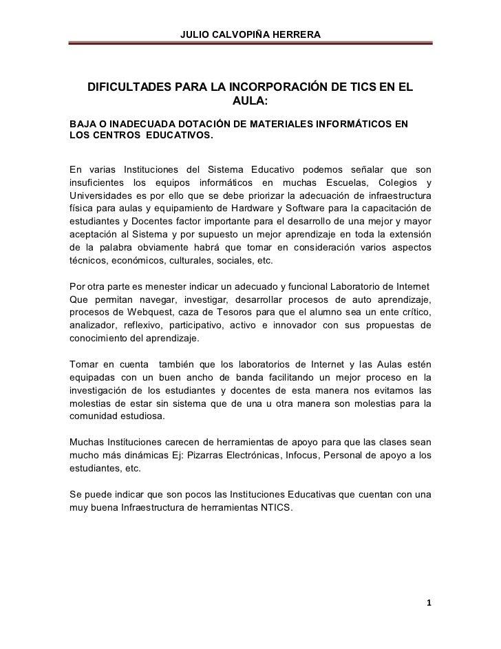JULIO CALVOPIÑA HERRERA    DIFICULTADES PARA LA INCORPORACIÓN DE TICS EN EL                          AULA:BAJA O INADECUAD...