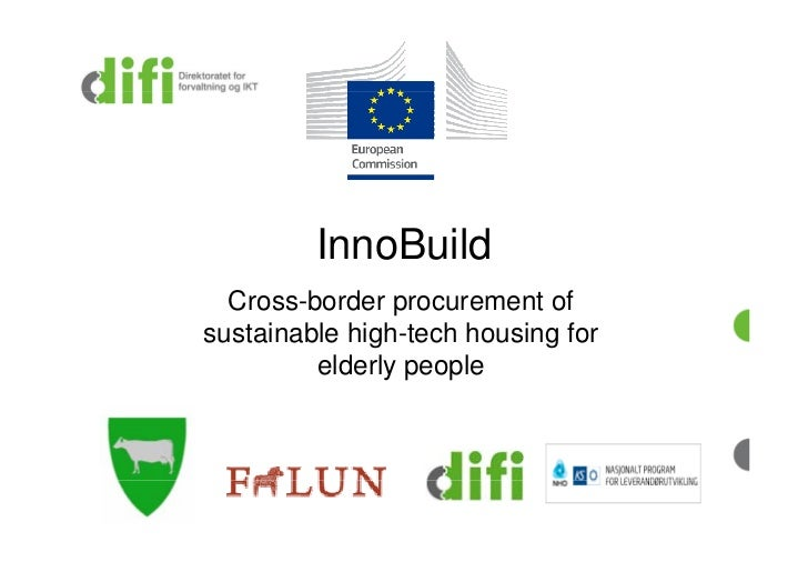 InnoBuild  Cross-border procurement ofsustainable high-tech housing for         elderly people