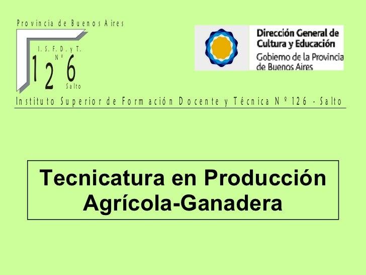 Tecnicatura en Producción Agrícola-Ganadera