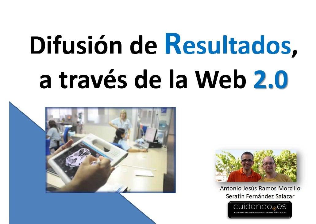 Difusion resultados a traves de la Web 2.0