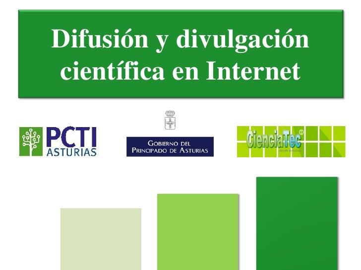 Difusión y divulgacióncientífica en Internet