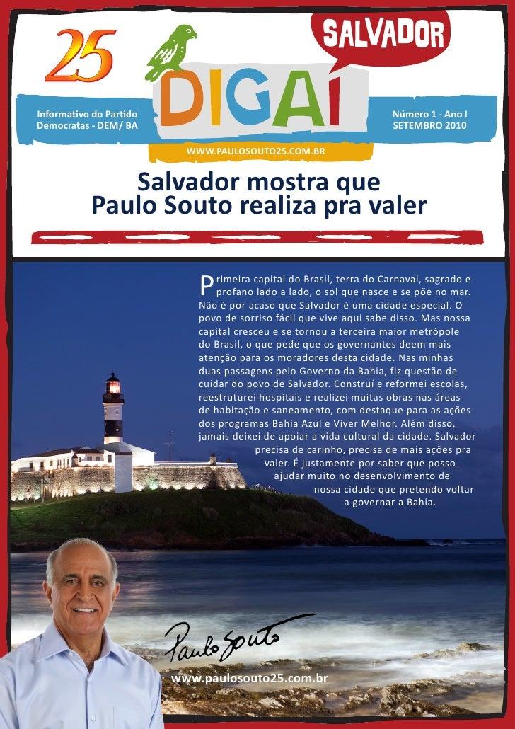 Salvador mostra que Paulo Souto realiza pra valer