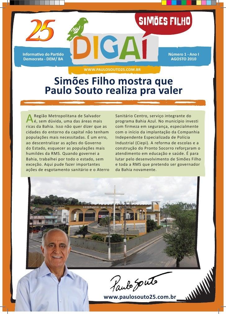 Simões Filho mostra que Paulo Souto realiza pra valer
