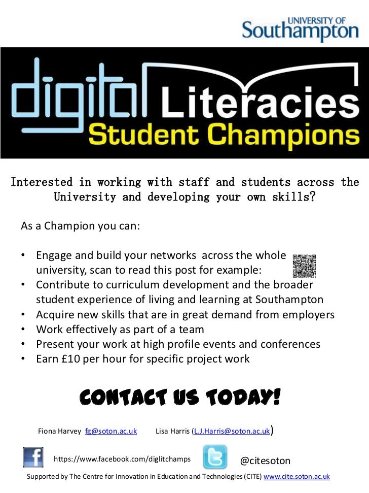 Interested in working with staff and students across the       University and developing your own skills? As a Champion yo...