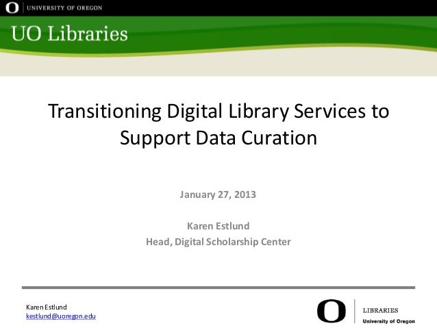 Transitioning Digital Library Services to               Support Data Curation                              January 27, 201...