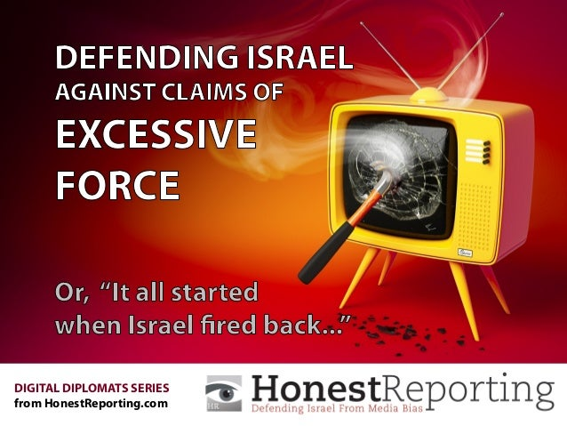 Defending Israel Against Claims of Excessive Force