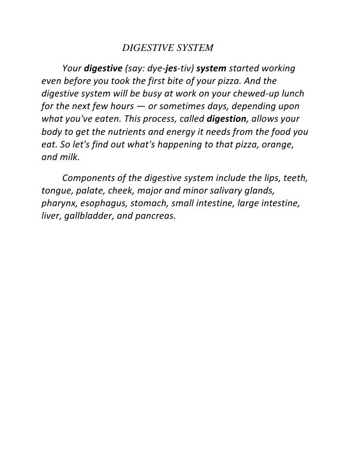 DIGESTIVE SYSTEM<br />Your digestive (say: dye-jes-tiv) system started working eve...