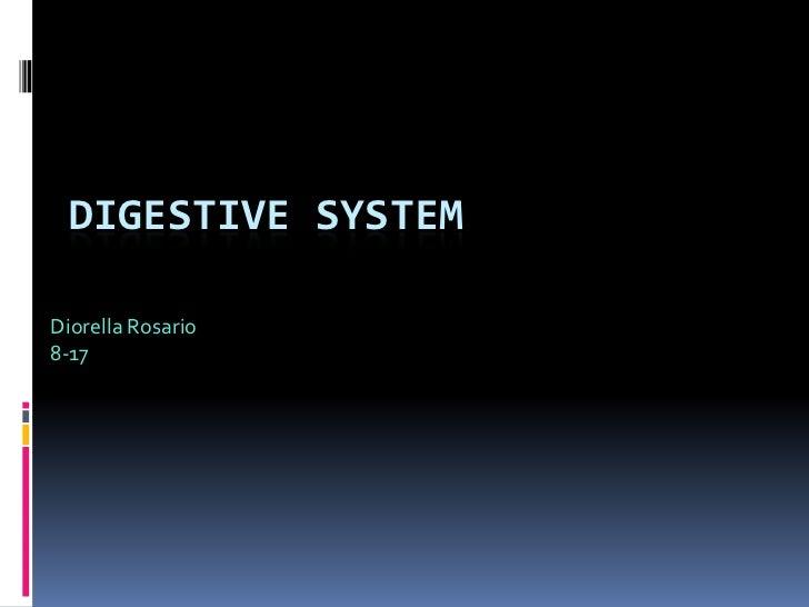 Diorella's Digestive System Powerpoint