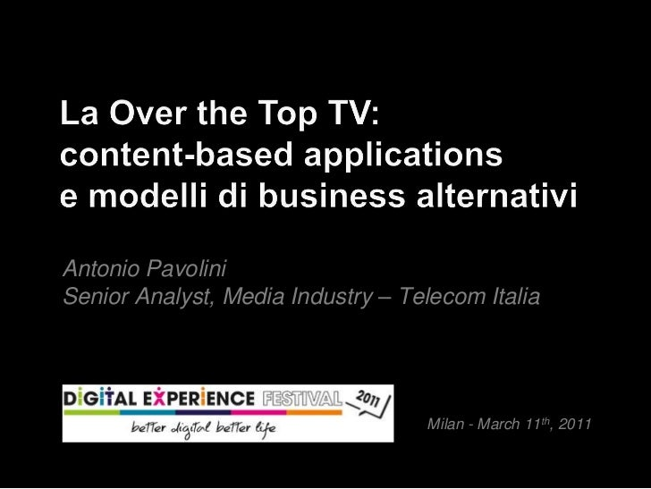 La Over the Top TV: content based applications e modelli di business alternativi