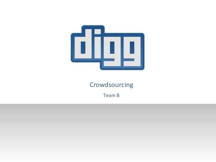 Crowdsourcing Team B