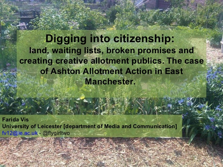 Digging into citizenship:  land, waiting lists, broken promises and creating creative allotment publics. The case of Ashto...