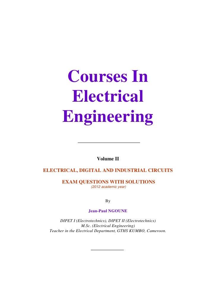Courses In                    Electrical                   Engineering                                      Volume II     ...